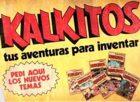 ¿Te acuerdas de los Kalkitos?