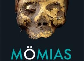 Exposición «Momias. Testigos del pasado» – FINALIZADA