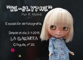 Exposición «Re-Blythe» (Fotografías de muñecas) – FINALIZADA