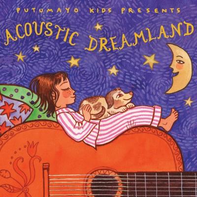 Acustic Dreamland Putumayo