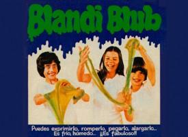 ¿Te acuerdas del  Blandiblub?