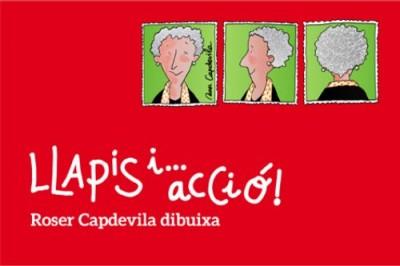 Llapis i... acció! de Roser Capdevila