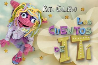 Los cuentos de ITí  de Ruth Galindo
