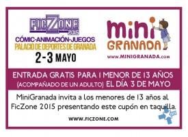 Con MiniGranada l@s niñ@s entran gratis al FicZone 2015