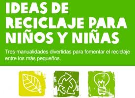 """""""Ideas de reciclaje para niños y niñas"""" de OXFAM Intermón"""