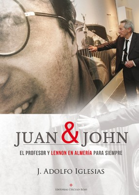 Juan & John Autor Adolfo Iglesias.