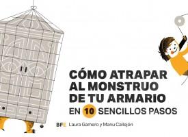 «Cómo atrapar al monstruo de tu armario (en 10 sencillos pasos)», de Laura Gamero y Manu Callejón