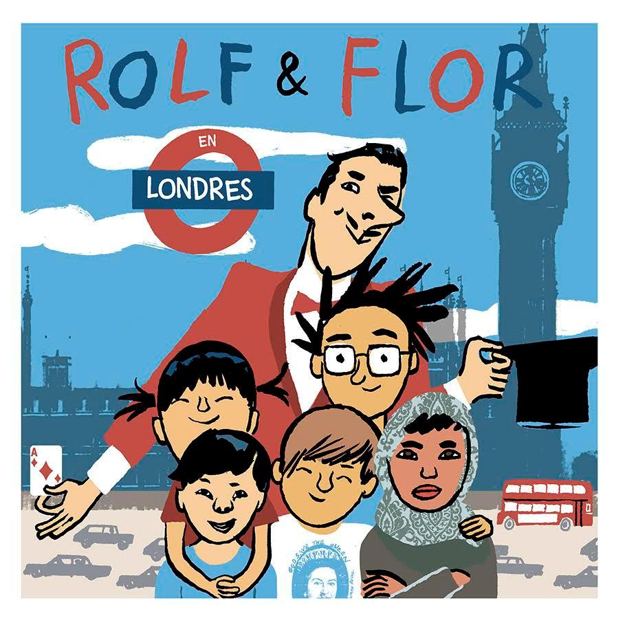 Rolf & Flor en Londres ( vol 3) : Ilustración Miquel Gallardo