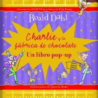 Charlie y la fábrica de chocolate. Libro Pop-up.