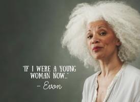 Si ahora fuera una mujer joven…