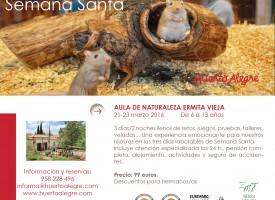Campamento Semana Santa 2016. Huerto Alegre