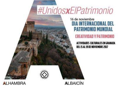 """Actividades por el """"Día Internacional del Patrimonio Mundial"""" 2017 @ Diversos lugares y monumentos granadinos"""
