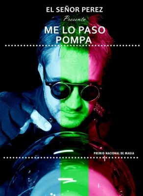 """Me lo paso pompa"" (El Sr. Pérez) - Hocus Pocus Festival @ Teatro Isabel la Católica   Granada   Andalucía   España"