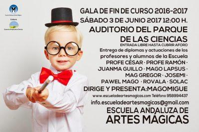Escuela Andaluza de Artes Mágicas: Gala Fin de Curso 2016/2017 @ Parque de las Ciencias (Auditorio. Hall de Macroscopio) | Granada | Andalucía | España