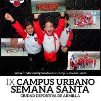 IX Campus Urbano de Semana Santa de Baloncesto (Fundación CB Granada) 2017