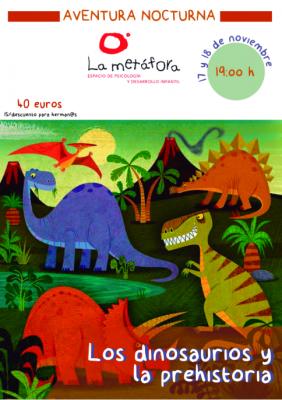 """Aventura Nocturna: """"Los dinosaurios y la prehistoria"""" @ La Metáfora   Granada   Andalucía   España"""