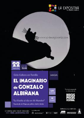 """Cultura en Familia: El Imaginario de Gonzalo Albiñana """"La vuelta al día en 80 mundos"""" @ La Expositiva   Granada   Andalucía   España"""