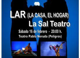 PELIGROS – «LAR (La casa, el hogar)» (La Sal Teatro)