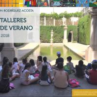 """""""Talleres de verano de la Fundación Rodríguez-Acosta"""" 2018"""