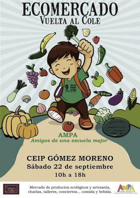 Ecomercado. Vuelta al cole @ CEIP Gómez Moreno | Granada | Andalucía | España