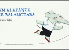 Bebelé «Un elefante se balanceaba»
